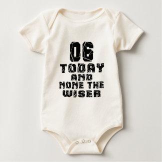 06 vandaag en niets Wijzer Baby Shirt