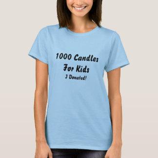 1000 kaarsen voor Kind, schonk ik! T Shirt
