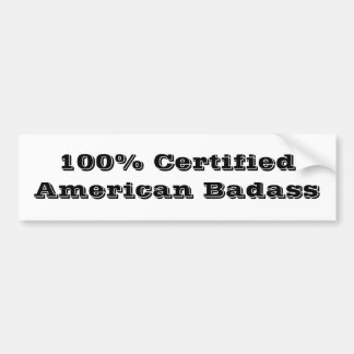 100% Verklaarde Amerikaanse Badass Bumpersticker
