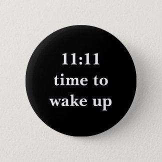 11:11 tijd te ontwaken ronde button 5,7 cm