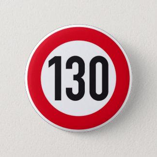 130 kph de Europese knoop van het wegteken Ronde Button 5,7 Cm