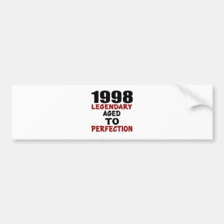 1998 LEGENDARISCHE OUD AAN PERFECTIE BUMPERSTICKER