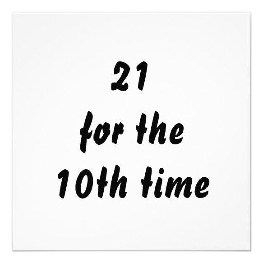 21 voor de 10de keer. 30ste Verjaardag. Zwart Wit Custom Uitnodging