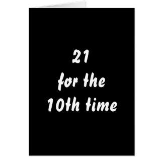 21 voor de 10de keer. 30ste Verjaardag. Zwart Wit Wenskaart