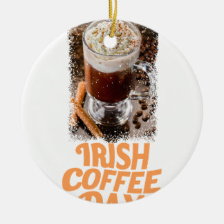 25 Januari - de Dag van de Irish coffee Rond Keramisch Ornament