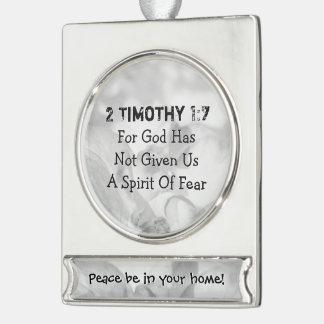 2 timoteegras 1-7 voor God Verzilverd Banner Ornament