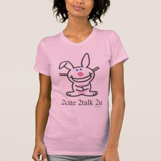 2cute 2talk 2u t shirt