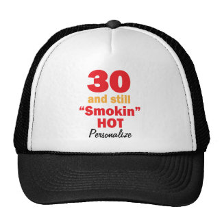 30 en nog Hete | 30ste Verjaardag | van Smokin Mesh Petten
