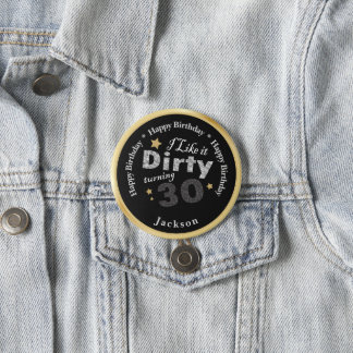 30ste Verjaardag - ik houd van het Vuile Draaiende Ronde Button 7,6 Cm