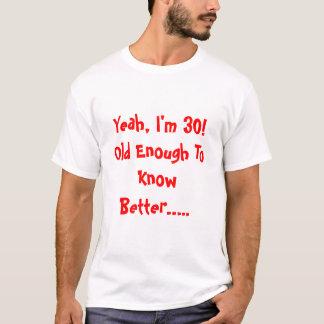 30ste Verjaardag T Shirt