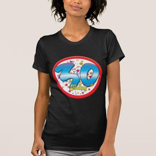 30ste Verjaardag vandaag T Shirt