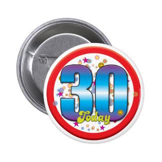 30ste Verjaardag vandaag v2 Speldbuttons
