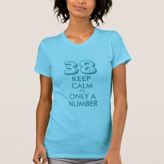 38ste overhemd   van de Verjaardag houdt kalme T Shirt
