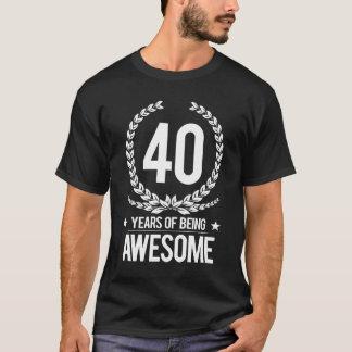 40ste Verjaardag (40 Jaar van Geweldige het Zijn) T Shirt