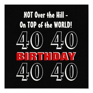 40ste Verjaardag Grappig niet over de Heuvel Rode 13,3x13,3 Vierkante Uitnodiging Kaart