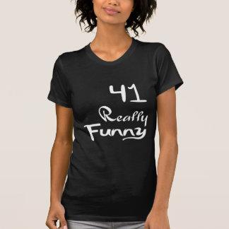 41 het werkelijk Grappige Design van de Verjaardag T Shirt