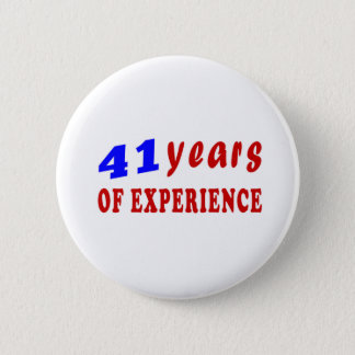41 jaar van ervaring ronde button 5,7 cm