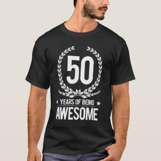 50ste Verjaardag (50 Jaar van Geweldige het Zijn) T Shirt