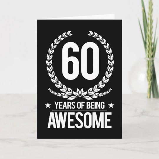60ste Verjaardag 60 Jaar Van Geweldige Het Zijn Kaart Zazzle Nl