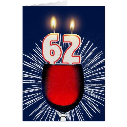 62ste Verjaardag met wijn en kaarsen Wenskaart
