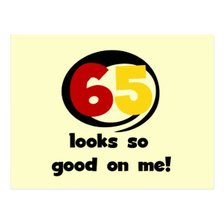 65 kijkt zo Goed op me T-shirts en Giften Briefkaart