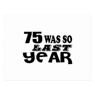 75 zo was zo vorig jaar het Design van de Briefkaart