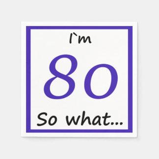 80ste Verjaardag Grappige I ` m 80 zo wat Wegwerp Servet