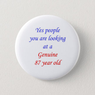 87 echte 87 Éénjarigen Ronde Button 5,7 Cm