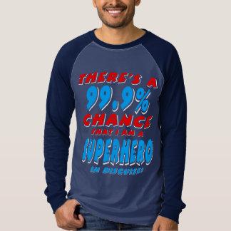 99.9% ben ik een SUPERHERO (wht) T Shirt