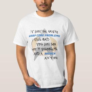 99 de problemen… en een BREUK zijn niet één T Shirt