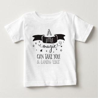 a Little Magic can take you a long way Baby T Shirts