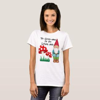 Aan Gno-me is van me te houden! T Shirt
