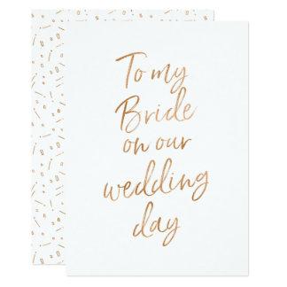 Aan mijn bruid op onze huwelijksdag kaart