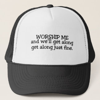 Aanbid me en wij zullen langs enkel Fijn krijgen Trucker Pet