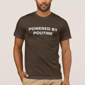 Aangedreven door Poutine T Shirt
