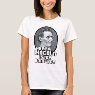 Abe Lincoln is mijn Homeboy T Shirt