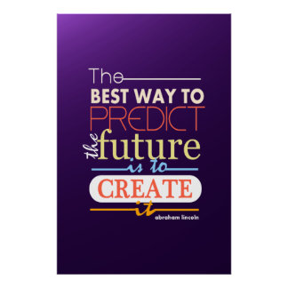 Abraham Lincoln de beste manier om toekomst te voo Poster