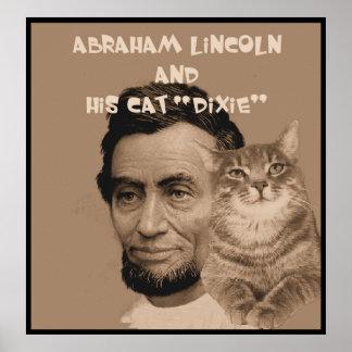 """Abraham Lincoln en zijn kat """"Dixie """" Poster"""