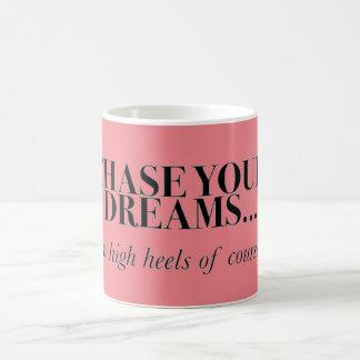 Achtervolg Uw Dromen in Hielen Koffiemok