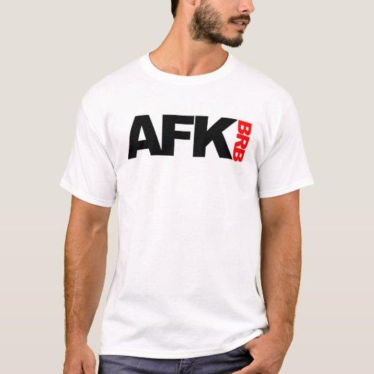afk brb t shirt