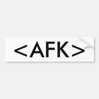 <AFK> BUMPERSTICKER