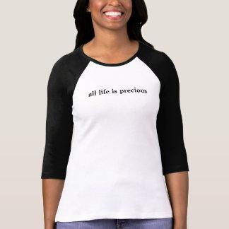al leven is kostbaar t shirt
