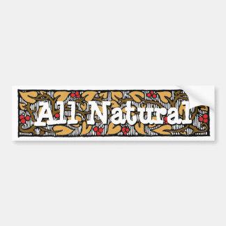 Al Natuurlijke Slogan Bumpersticker