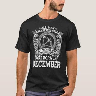 Alle-man--Creëeren-gelijk-best-geboren-in-december T Shirt