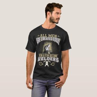 Alle Man is Creëere Gelijke dan enkelen Lasser T Shirt