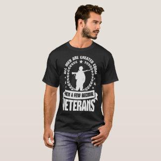 Alle Man is Creëere Gelijke dan enkelen worden T Shirt