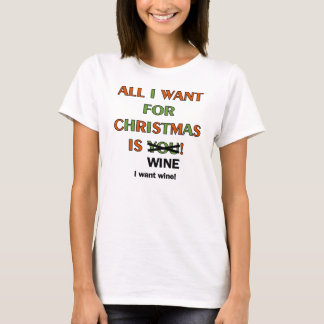 Alle wil ik voor Kerstmis T Shirt