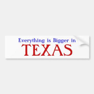 Alles is Groter in TEXAS Bumpersticker