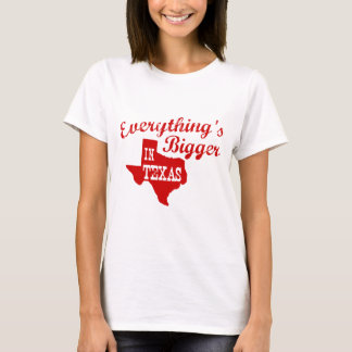 Alles is groter in Texas T Shirt