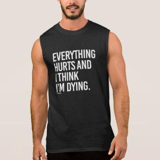 Alles kwetst en ik denk ik het sterven - -   t shirt